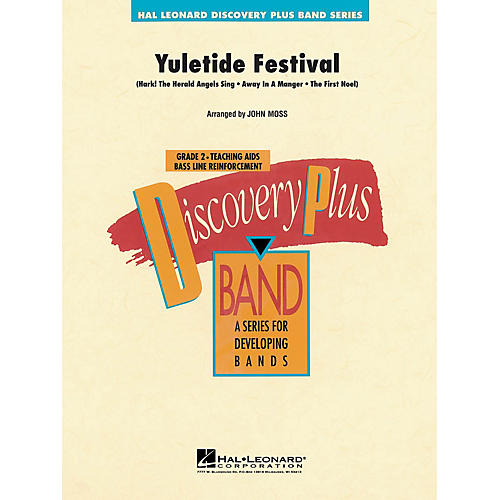 Hal Leonard Yuletide Festival - Discovery Plus Concert Band Series Level 2 arranged by John Moss