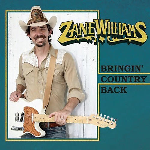 Alliance Zane Williams - Bringin' Country Back
