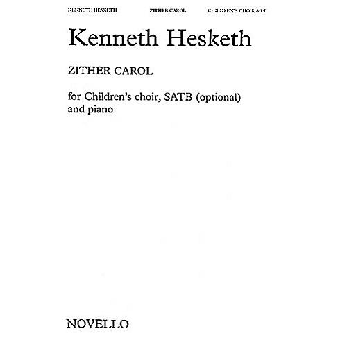 Novello Zither Carol SATB Composed by Kenneth Hesketh