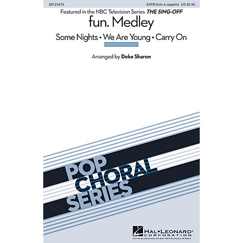 Hal Leonard fun. (Medley from The Sing-Off) SATB and Solo A Cappella by fun. arranged by Deke Sharon