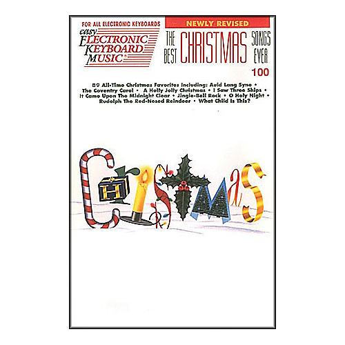 Hal Leonard the Best Christmas Songs Ever EKM 100